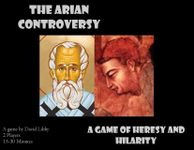 Board Game: The Arian Controversy