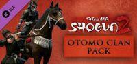 Video Game: Total War: Shogun 2 – Otomo Clan Pack