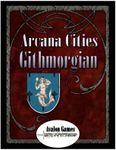 RPG Item: Arcana Cities, Githmorgin