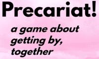 RPG: Precariat!