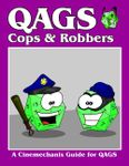 RPG Item: QAGS Cops & Robbers
