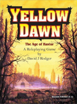 RPG Item: Yellow Dawn: The Age of Hastur (Second Edition 2.5)