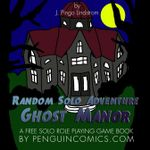 RPG Item: Random Solo Adventure: Ghost Manor