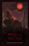 RPG Item: Bred for Battle