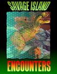 RPG Item: Savage Island Encounters
