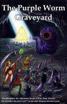 RPG Item: The Purple Worm Graveyard