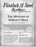 RPG Item: Flintlock & Steel: Renaissance Adventures #01: The Mystery of Shirdley Hall