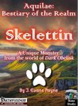 RPG Item: Aquilae: Bestiary of the Realm - Skelettin (Pathfinder)