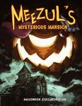 RPG Item: Meezul's Mysterious Mansion