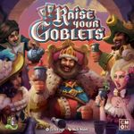 Board Game: Raise Your Goblets