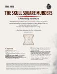 RPG Item: DDAL08-10: The Skull Square Murders
