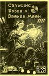 Issue: Crawling Under A Broken Moon (Issue 17 - Feb 2017)