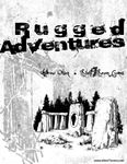 RPG Item: Rugged Adventures