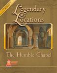 RPG Item: Legendary Locations: The Humble Chapel