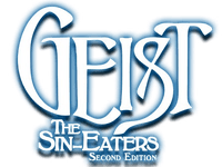 RPG: Geist: The Sin-Eaters Second Edition