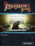 RPG Item: What Lies Beyond Reason Adventure 2: Ignorance is Bliss (5E)