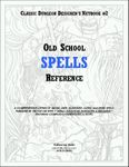 RPG Item: CDD #2: Old School Spells Reference