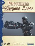 RPG Item: 52 in 52 #11: Prosthetic Weapon Arms (SF)