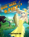 RPG Item: Rod, Reel, & Fist
