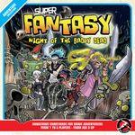 Board Game: Super Fantasy: Night of the Badly Dead