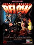 RPG Item: DS1: Something Below