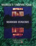 RPG Item: Beckett's Vampire Folio 03: Shadows Coalesce