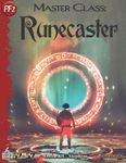 RPG Item: 52 in 52 #01: Master Class: Runecaster (PF2)