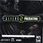 Video Game: Aliens versus Predator 2