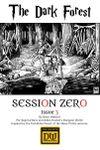 Issue: Session Zero (Issue 3 - Jun 2017) The Dark Forest