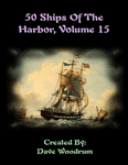 RPG Item: 50 Ships of the Harbor, Volume 15