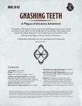 RPG Item: DDAL10-02: Gnashing Teeth