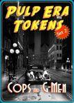 RPG Item: Pulp Era Tokens Set 02: Cops and G-Men