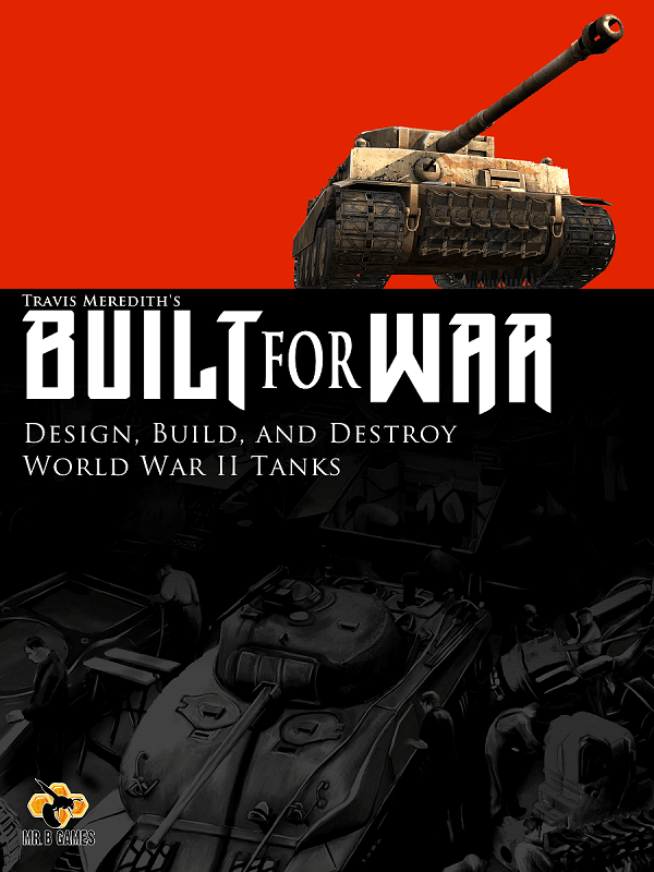 Built for War: A World War 2 Tank Building Game