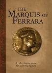 RPG Item: The Marquis of Ferrara