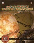 RPG Item: Encyclopedia of Exotic Weapons