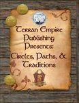 RPG Item: Terran Empire Publishing Presents: Circles, Paths, & Traditions