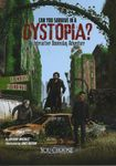 RPG Item: Can You Survive in a Dystopia?: An Interactive Doomsday Adventure