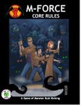 RPG Item: M-Force: Monster Hunting in the 21st Century