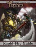 RPG Item: Tephra: Rapid-Fire Guide