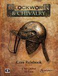RPG Item: Clockwork & Chivalry 2nd Edition Core Rulebook