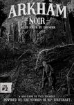 Board Game: Arkham Noir: Case #2 – Called Forth By Thunder