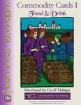 RPG Item: Commodity Cards I: Food and Drink