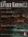 Issue: The Khyber Khronicle Volume 06