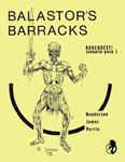 RPG Item: Balastor's Barracks