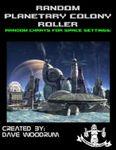 RPG Item: Random Planetary Colony Roller