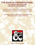 RPG Item: The Ruins of Undermountain: The Lanceboard Room and Librarium Environments