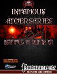 RPG Item: Infamous Adversaries: Raxath'Viz, the Creeping Rot