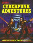 RPG Item: GURPS Cyberpunk Adventures