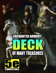 RPG Item: Enchanted Armory: Deck of Many Treasures