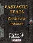 RPG Item: Fantastic Feats Volume 16: Rangers